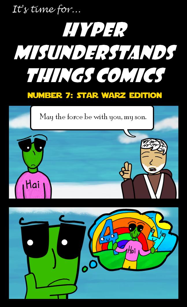 In a dumb, dumb galaxy far away
